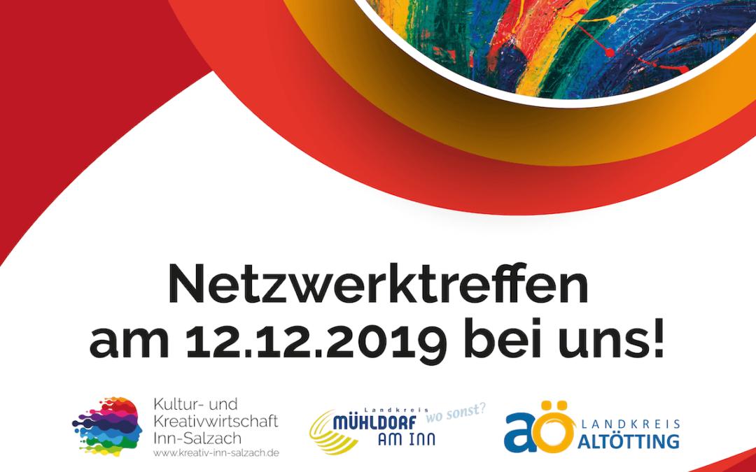 Netzwerktreffen der Kultur- und Kreativwirtschaft Inn-Salzach am 12.12.2019 bei uns