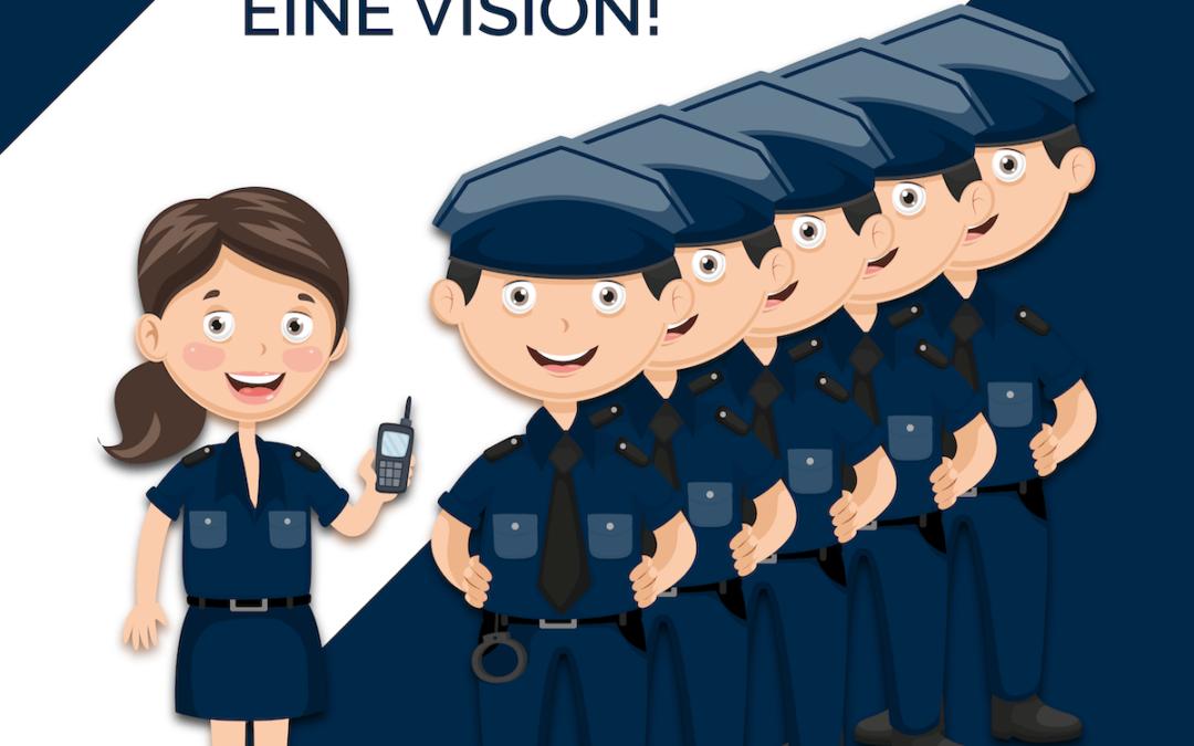 Sechs Polizeibeamte, eine Vision!