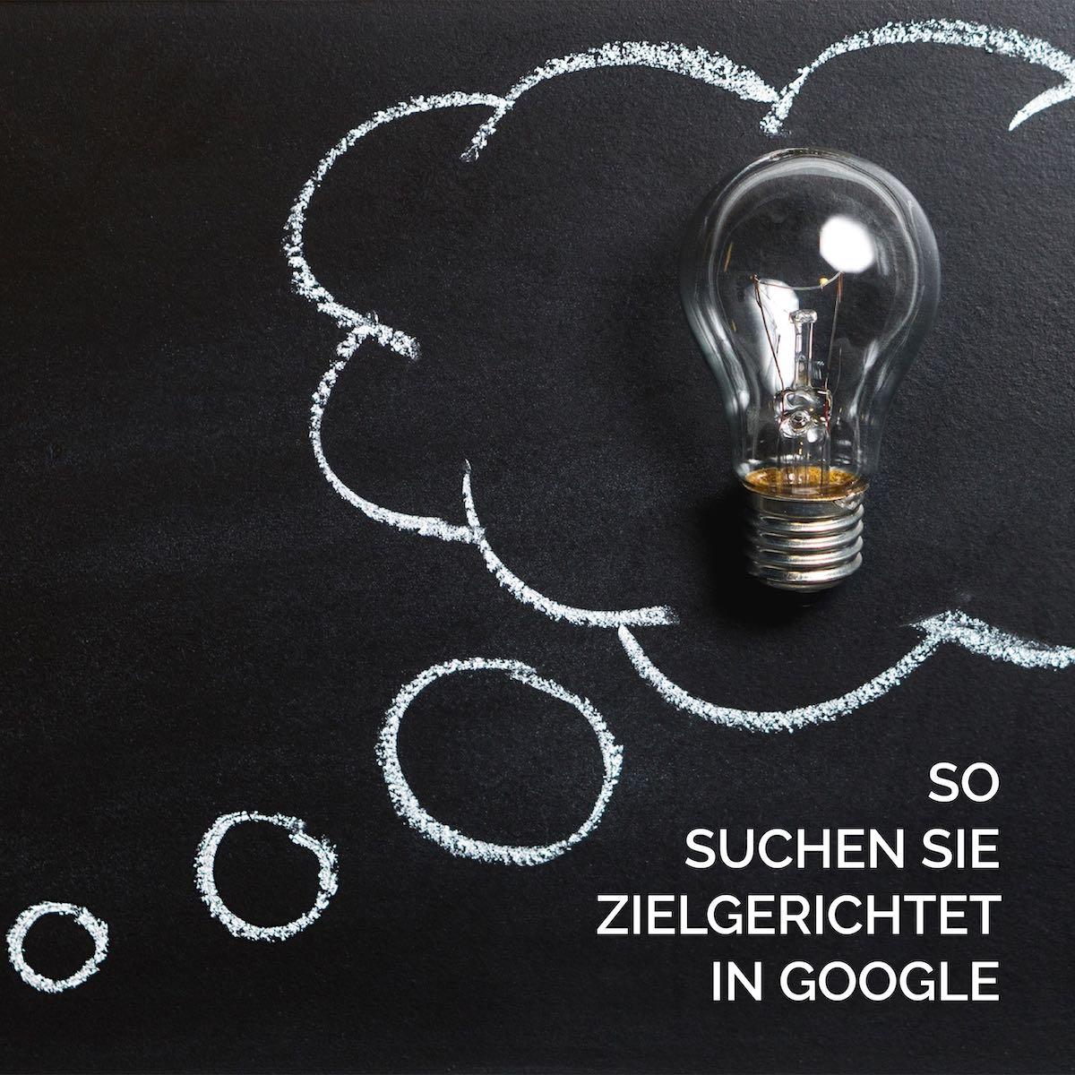 geschmacksRaum_WERBEAGENTUR_So suchen Sie zielgerichtet in Google_B-f