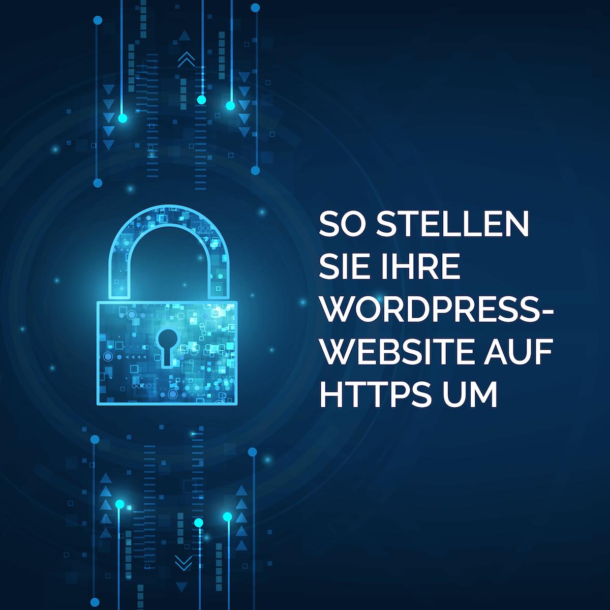geschmacksRaum_WERBEAGENTUR_So_stellen_Sie_Ihre_WordPress-Website_auf_HTTPS_um-t